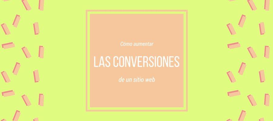 Incrementar conversiones | MarTech Forum