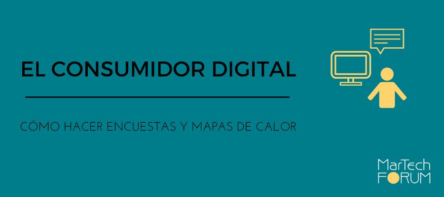 EL CONSUMIDOR DIGITAL_Comportamiento_MarTechFORUM