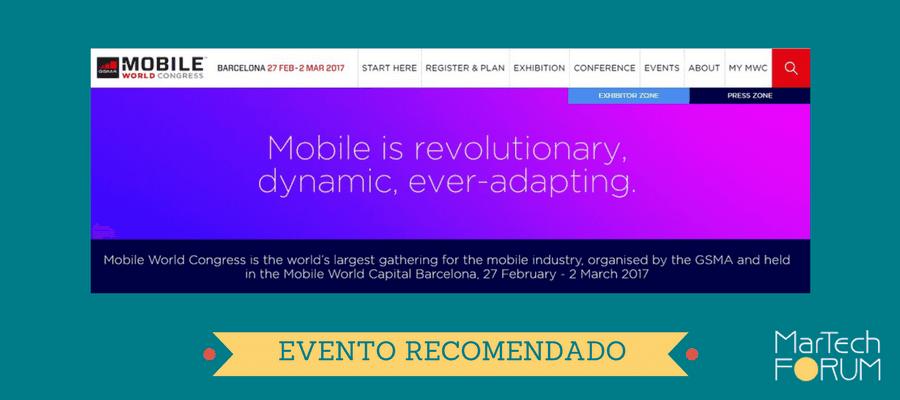 MOBILE WORLD CONGRESS 2017 evento recomendado MarTech