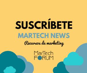 Suscríbete a la Newsletter de MarTech FORUM_FB