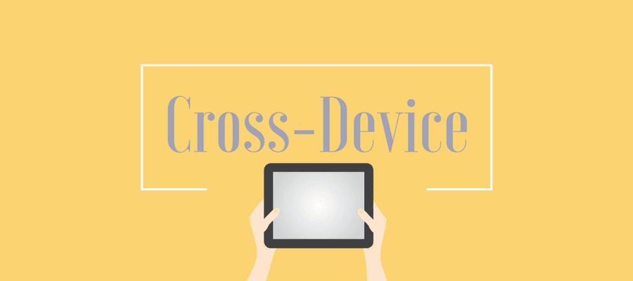 El Cross-Device ha llegado para quedarse en el sector retail