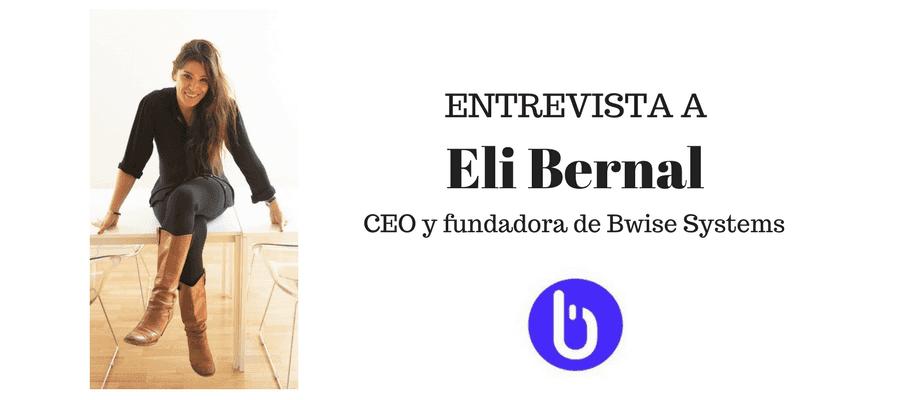 Entrevista a Eli Bernal, CEO y fundadora de Bwise Systems MarTech FORUM