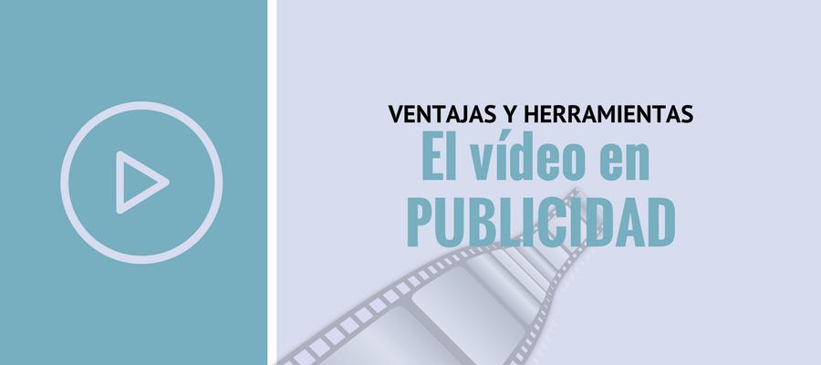 El uso del vídeo en publicidad: principal impulsor del sector | MarTech FORUM