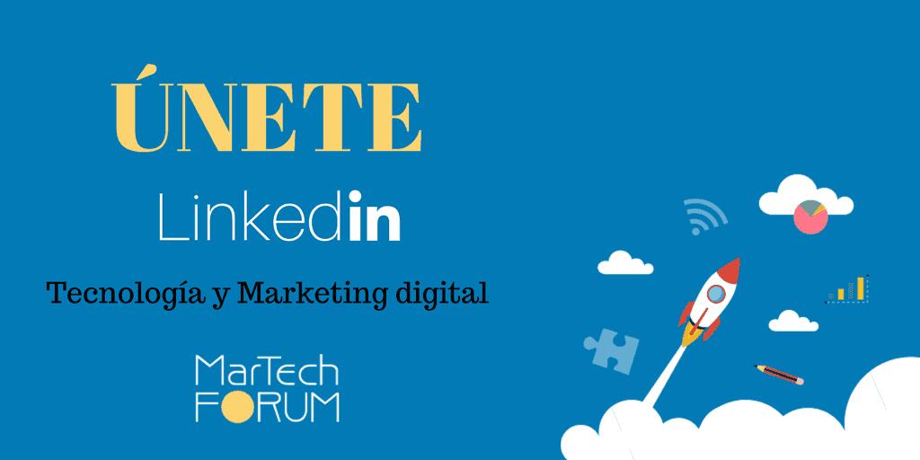 Grupo de LinkedIn Tecnología y Marketing Digital MarTech FORUM