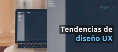 Tendencias diseño UX 2018   MarTech FORUM