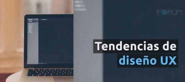 Tendencias diseño UX 2018 | MarTech FORUM