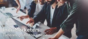 Talleres online gratuitos Indi Marketers | MarTech Forum