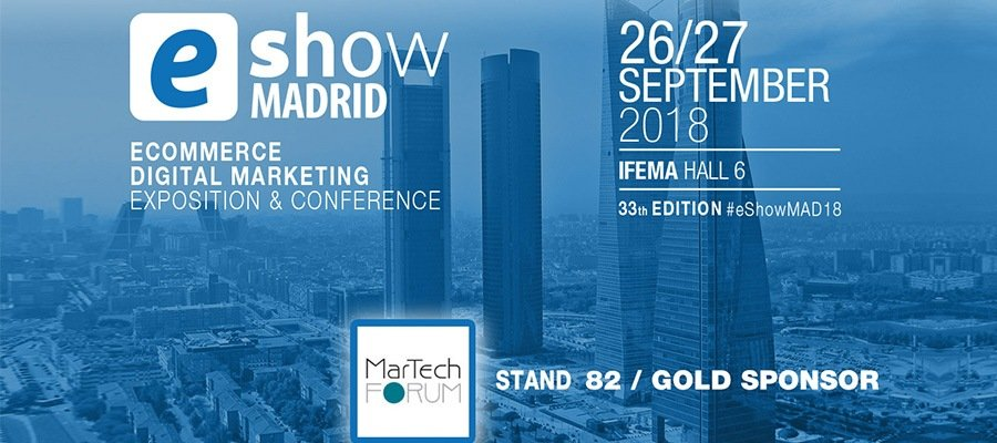 eShow Madrid 2018 | MarTech Forum