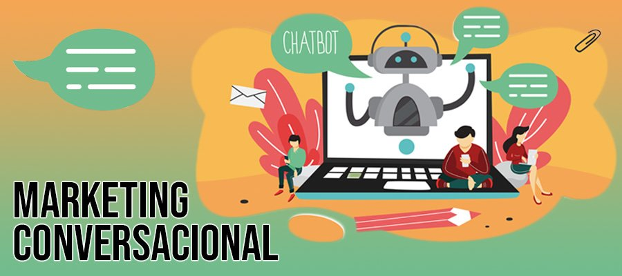 Qué es el Marketing conversacional | MarTech Forum