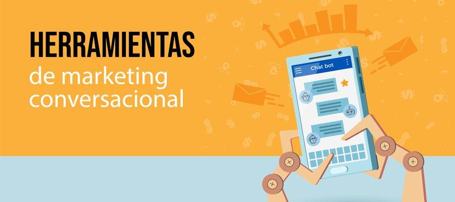 Herramientas de marketing conversacional | MarTech Forum